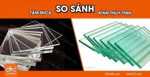 So sánh tấm mica và kính thủy tinh như thế nào