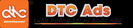 DTC Ads – Thiết kế – In ấn – Sản xuất – Thi công